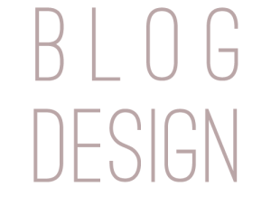 Importance of Blog Design and Layout – Things You Should Know