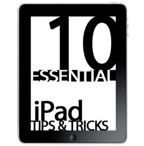10 iPad Tricks To Know