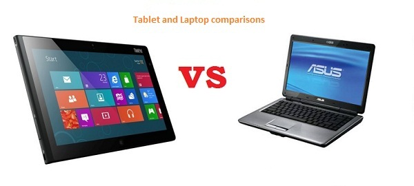 Tablet and Laptop comparisons