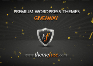 Giveaway #2 – Three Premium WordPress Themes from ThemeFuse