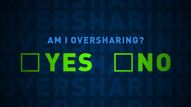 why you shouldn't overshare on social media