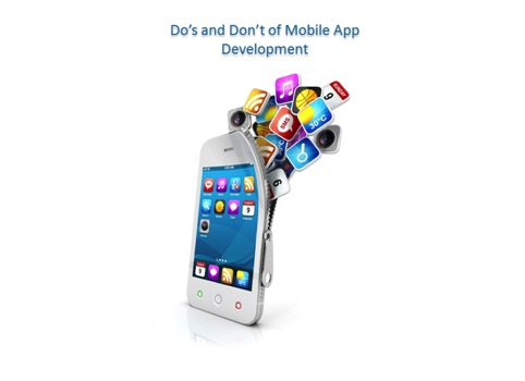 Essential Do's and Don'ts of Mobile Application Development
