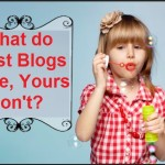 What the best blogs have yours may be missing