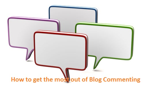 How to get the most out of Blog Commenting