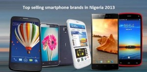Top selling smartphone brands in Nigeria 2013