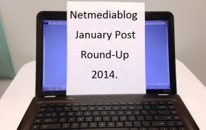 Netmediablog January Post Round-Up