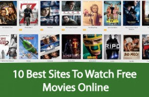Top 10 Movies Streaming Sites to Watch Movies Online
