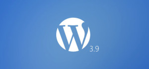 WordPress 3.9 Features and Release Date