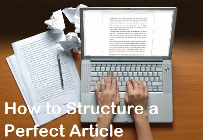 How to Structure a Perfect Article