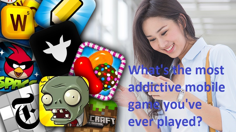 What's the most addictive mobile game you've ever played