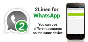 How to Use Two Whatsapp apps in a Dual SIM Phone