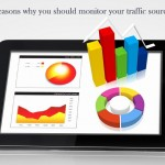 5 Reasons why you should monitor your traffic sources