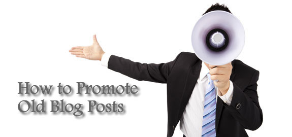 How to Promote Old Blog Posts