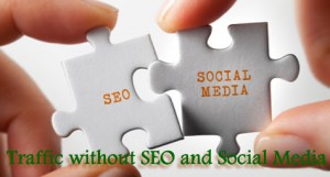 Traffic without SEO and Social Media