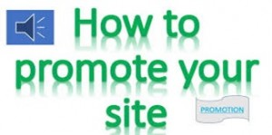 7 Ways to Promote Your Blog